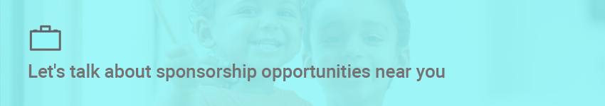 Let's talk about sponsorship opportunities near you